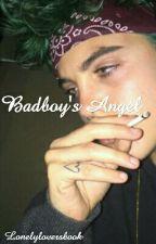 Badboy's Angel by LonelyLoversBook