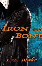 Iron & Bone by lfblake