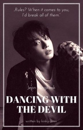 Dancing with the Devil | JJK | mafia!au by kinky-jimin
