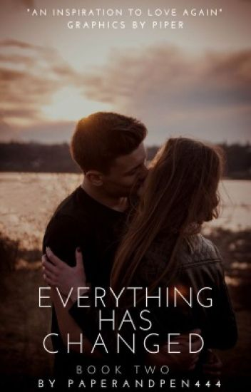 Everything Has Changed: Book Two