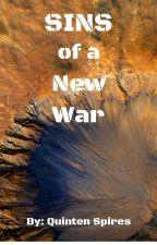 Sins of a New War (Work in Progress) by Zakoshi