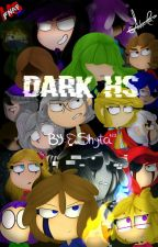 Dark Hs [FHS AU] by Shyta123