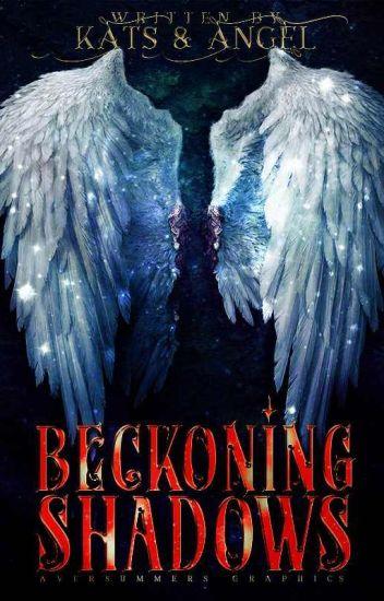 Beckoning Shadows