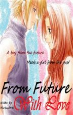 From Future, With Love (Tagalog) (On-going) by MarkusBorch