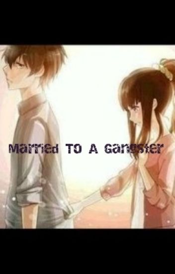 Married To A Gangster