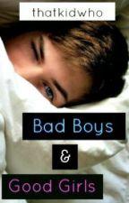 Bad Boys & Good Girls (Traducción Español) by AmeezyLover_