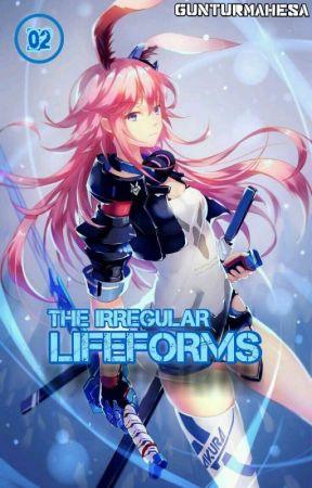 The Irregular Lifeforms [Volume 2] by RikuKagami