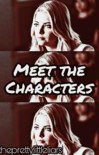 Hanna ××× Meet the Characters by theprettyIittIeIiars