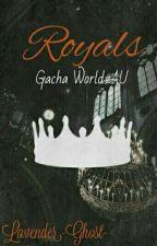 Royals (Gacha World AU)  by Lavender-Ghost-