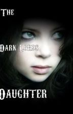 The Dark Lords Daughter by Deatheaterforever