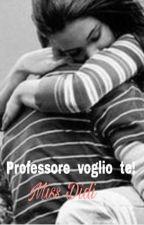 Professore voglio te! by missdidi1