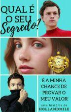 Qual É O Seu Segredo? by MileParkerHolland