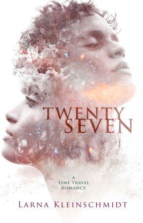 Twenty-Seven by larnakauthor