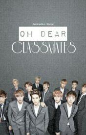 OH! DEAR CLASSMATES! by sacheeko