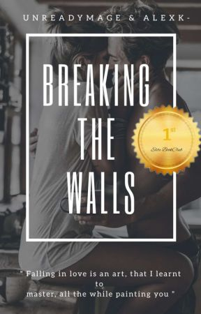 Breaking The Walls | Winner Of Elite Book Club by unreadymage