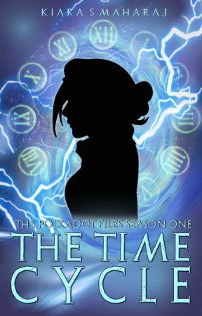 The Polkadot Files [KAAL] Season 1 - The Time Cycle by KiaraSMaharaj