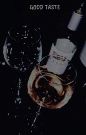 good taste (book 2) by lacedangel