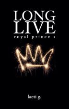 Long Live | Royal Prince 1 by 3dream_writer3