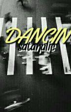 Dancin by satanalie