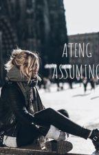 Ateng Assuming by blkfml