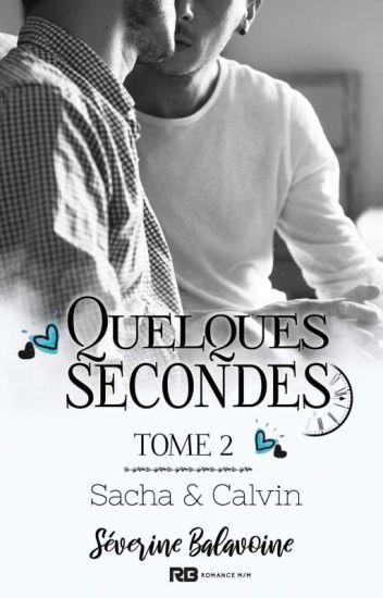 Quelques secondes Tome 2 (Sous Contrat D'édition)