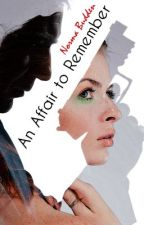 An Affair to Remember - Freedom in Love Series: Book 1 by NormaBudden