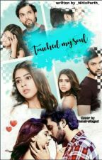 MANAN SS- TOUCHED MY SOUL by NitixParth