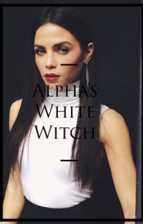 Alpha's White Witch by lilyroses95