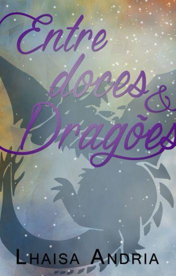 Entre Doces e Dragões