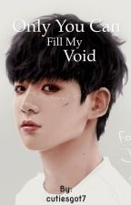 Only You Can Fill My Void - Yoonkook by cutiesgot7