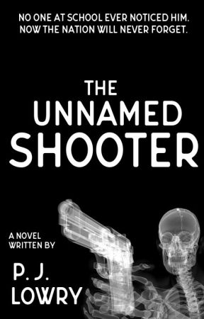 The Unnamed Shooter by PJLowry