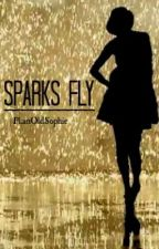 Sparks Fly (Harry Styles Fanfiction) by PlainOldSophie