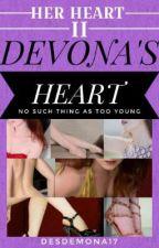 DEVONA'S HEART(ON HOLD) by DESDEMONA17