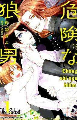 Đọc truyện [Yaoi] Chàng sói nguy hiểm - Kuwabara Rei