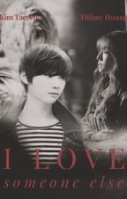 I Love Someone Else/? by HeyMiyoung