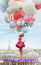 Undeniable Love by Dannaaaxx2