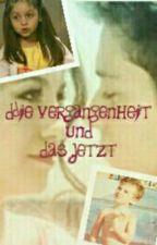 Die Vergangenheit und das Jetzt by loveruggarol01
