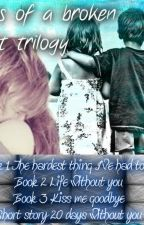 Book 3 of the Love series- Two Pieces Of A Broken Heart Trilogy by BookNerd808