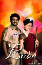 Bound in Love ✔ by Radhika402