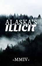 Alaska's Illicit | ✓ by -MMIV-