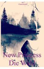 New Princess, Die Wahl by Characterist02