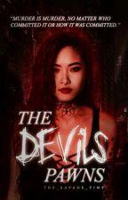 The Devil's Pawns by The_Savage_Pimp