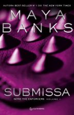 Submissa      (Série The Enforcers #1)   by Marilanny
