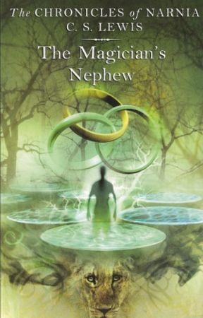 The Chronicles of Narnia : Keponakan Penyihir by novianwnnda