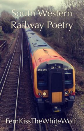 South Western Railway Poetry by Voyager221141