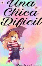 La Chica Difícil (Utapri Y Tu)  by jenni_0208
