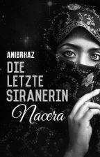 Die letzte Siranerin by anibrhaz