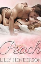 Peach⁴ | Excerpt Only by LillyMHenderson