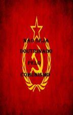 Não Seja Doutrinado pelo Comunismo by davisaito_675