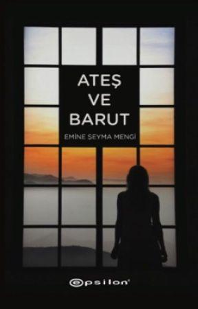 Ateş ve Barut (Kitap) by seymaendless